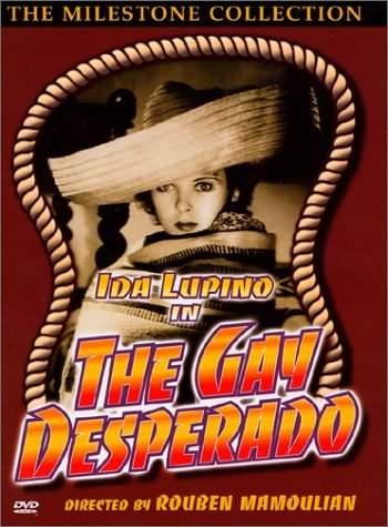 Отчаянный парень / The Gay Desperado (1936)